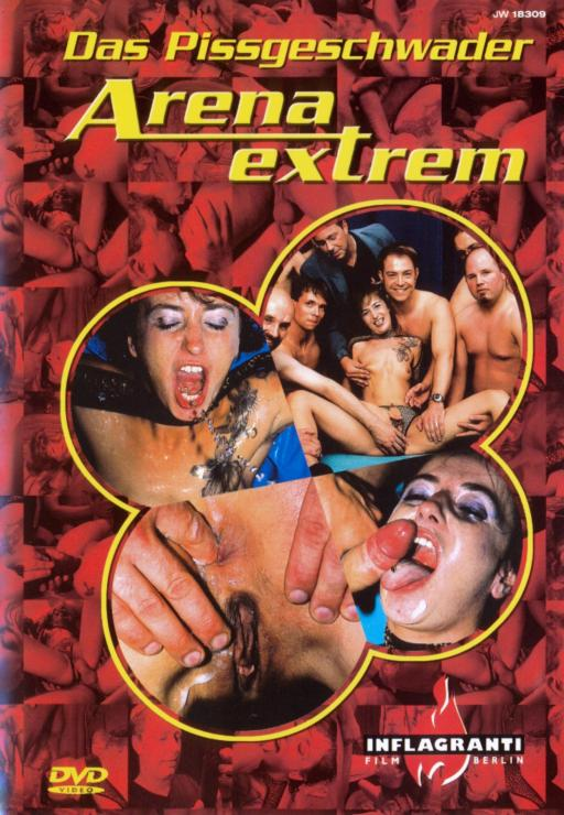 Arena Extrem - Das Pissgeschwader