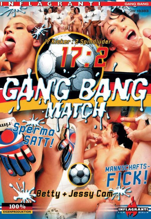 17:2 GangBang Match Betty & Jesy Cam