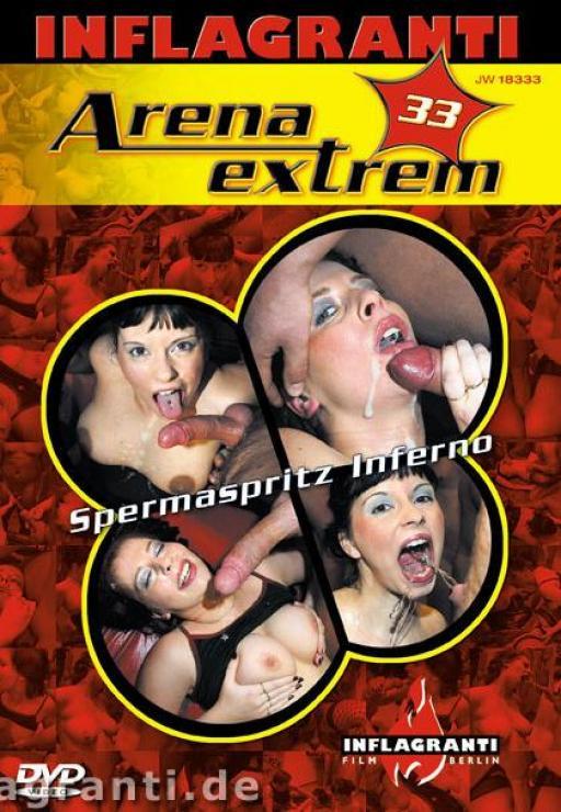 Arena Extrem 33 Spermaspritz Inferno
